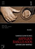 Flamenco Guitar Technics VOL. 1 - arpegios, rasgueados :