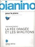 La Fée dragée et les mirlitons - Pianino 70