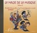 LEMOINE LAMARQUE ELISABETH ET EMMANUELLE - LA MAGIE DE LA MUSIQUE VOL.2 - CD SEUL Méthode et pédagogie Formation musicale ...