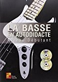 Tauzin Bruno La Basse En Autodidacte Niveau Debutant Bk/Cd/Dvd.