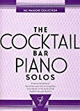 The Cocktail Bar Piano Solos: The Waldorf Collection. Partitions pour Piano et Guitare(Symboles d'Accords)