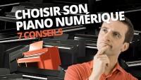 7 CONSEILS POUR CHOISIR SON PIANO NUMÉRIQUE