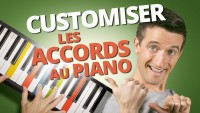 CUSTOMISER LES ACCORDS AU PIANO