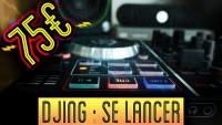 DJ - Se lancer avec un petit budget