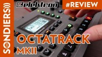 ELEKTRON OCTATRACK MKII - REVIEW
