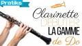 Clarinette - Comment debuter avec la gamme de Do ?